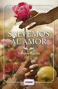 Salvemos al Amor - Yohana Garcia - Oceano