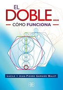 El Doble.    Cã³Mo Funciona - Jean Pierre Garnier Malet - Arkano Books