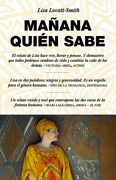 Mañana Quién Sabe: Who Knows Tomorrow. A Memoir of Finding Family Among the Lost Children of Africa - Lisa Lovatt-Smith - Turner