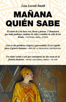 portada Mañana Quién Sabe: Who Knows Tomorrow. A Memoir of Finding Family Among the Lost Children of Africa