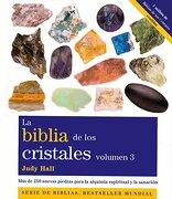 La Biblia de los Cristales 3 - Judy Hall - Gaia Ediciones