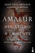 Amalur: Del Átomo a la Mente (Booket Ciencia)