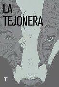 La Tejonera - Cynan Jones - Turner