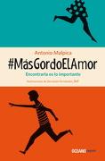 #Masgordoelamor - Antonio Malpica - Edit Oceano De Mexico