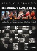 Resistencia y Cambio en la Unam - Sergio Zermeño - Oceano De Mexico