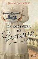 portada La Cocinera de Castamar (Autores Españoles e Iberoamericanos) - Fernando J. MÚÑEz - Planeta