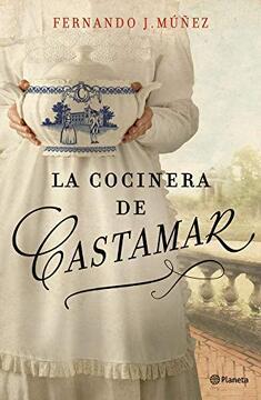 portada La Cocinera de Castamar (Autores Españoles e Iberoamericanos)