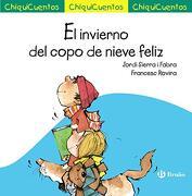 El Invierno del Copo de Nieve Feliz - Jordi Sierra I Fabra - Editorial Bruño