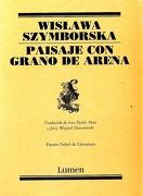 Paisaje con Grano de Arena - Wislawa Szymborska - Lumen