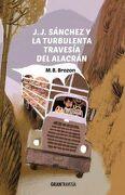 J. J. Sánchez y la Turbulenta Travesía del Alacrán - M. B. Brozon (Monica Beltran Brozon) - Oceano Gran Travesia