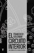CIRCUITO INTERIOR (TURNER) - Francisco Goldman - Turner