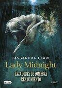 Lady Midnight. Cazadores de Sombras - Cassandra Clare - Destino Infantil & Juvenil