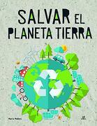 Salvar el Planeta Tierra (Eco-Libros)