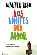 Los Límites del Amor - Walter Riso - Planeta