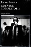Cuentos Completos 3 - Fonseca Rubem - Tusquets