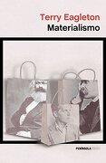 Materialismo - Terry Eagleton - Ediciones Península