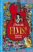 Donde Esta Elvis?