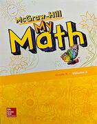 Mcgraw-Hill my Math, Grade k, Student Edition, Volume 2, 9780079057686, 0079057683
