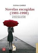 Novelas Escogidas - Elena Garro - Fondo De Cultura Económica