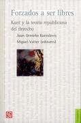 Forzados a ser Libres - Juan OrmeÑO Karzulovic - Fce