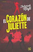 Corazon de Juliette, el - Tahereh Mafi - Fondo De Cultura Economica