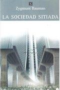 La sociedad sitiada - Zygmunt Bauman - Fondo de Cultura Económica