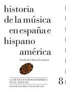 Historia de la Musica en Espaã'A e Hispanoamerica 8 - Victoria Eli Consuelo Carredano - Fondo de cultura económica
