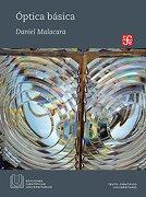 Óptica básica - Daniel Malacara - Fondo de Cultura Económica