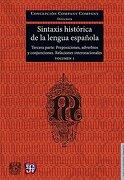 Sintaxis Histórica de la Lengua Española Tercera Parte , Vol. 1 - Concepcion Company Company - Fondo De Cultura Económica
