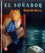 El Soñador - Pablo de Bella - Fondo de Cultura Económica
