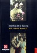 Historia de la Pareja - Jean Claude Bologne - Fondo de Cultura Económica