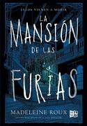 La Mansion de las Furias - Madeleine Roux - V&R Eds