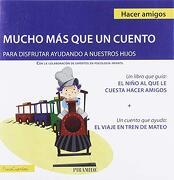 Guía: El Niño al que le Cuesta Hacer Amigos + Cuento: El Viaje en Tren de Mateo (Psicocuentos)