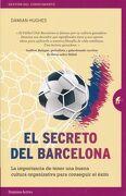 El Secreto del Barcelona - Damian Hughes - Empresa Activa