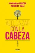 Adelgazar con la Cabeza - Robert Dali; Yohana Garcia - Oceano