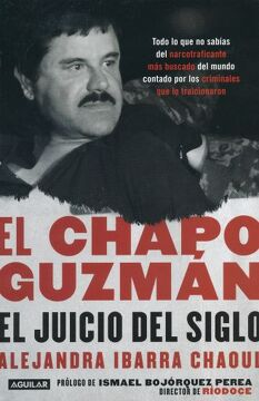 portada Chapo Guzman, el. El Juicio del Siglo