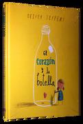 El Corazon y la Botella - Oliver Jeffers - Fondo De Cultura Económica