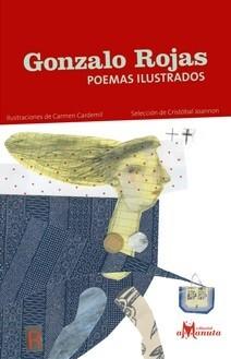 portada Gonzalo Rojas, Poemas Ilustrados
