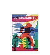 Supergigante - Ana Pessoa - El Naranjo
