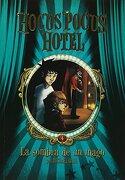 La Sombra de un Mago (Hocus Pocus Hotel #4) - Michael Dahl - Latinbooks