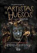 Los Artistas de Huesos - Madeleine Roux - V&R Eds