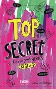 Top Secret. Diario Para Mentes Creativas - Idoia Iribertegui - B De Blok