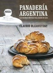 portada Panaderia Argentina. Las Mejores Recetas Para Hacer en Casa
