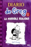Diario de Greg 5: La Horrible Realidad - Jeff Kinney - Rba