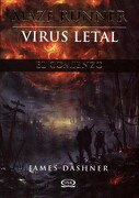 Maze Runner 4 Virus Letal  (Maze Runner Trilogy) - James Dashner - Anaya Publishing