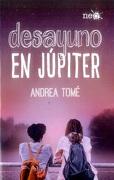Desayuno en Jupiter - Andrea Tomé - Plataforma Editorial