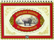 Animalario Universal del Profesor Revillod - Miguel Murugarren - Fondo De Cultura Economica