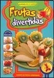 Frutas Divertidas - Cruz De Sabato, Juan - Latinbooks