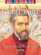 Miguel Ángel - José Morán - Susaeta