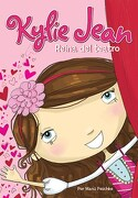 Kylie Jean: Reina del Teatro - Marci Peschke - Latinbooks
